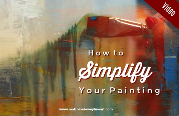How to Simplify Your Painting