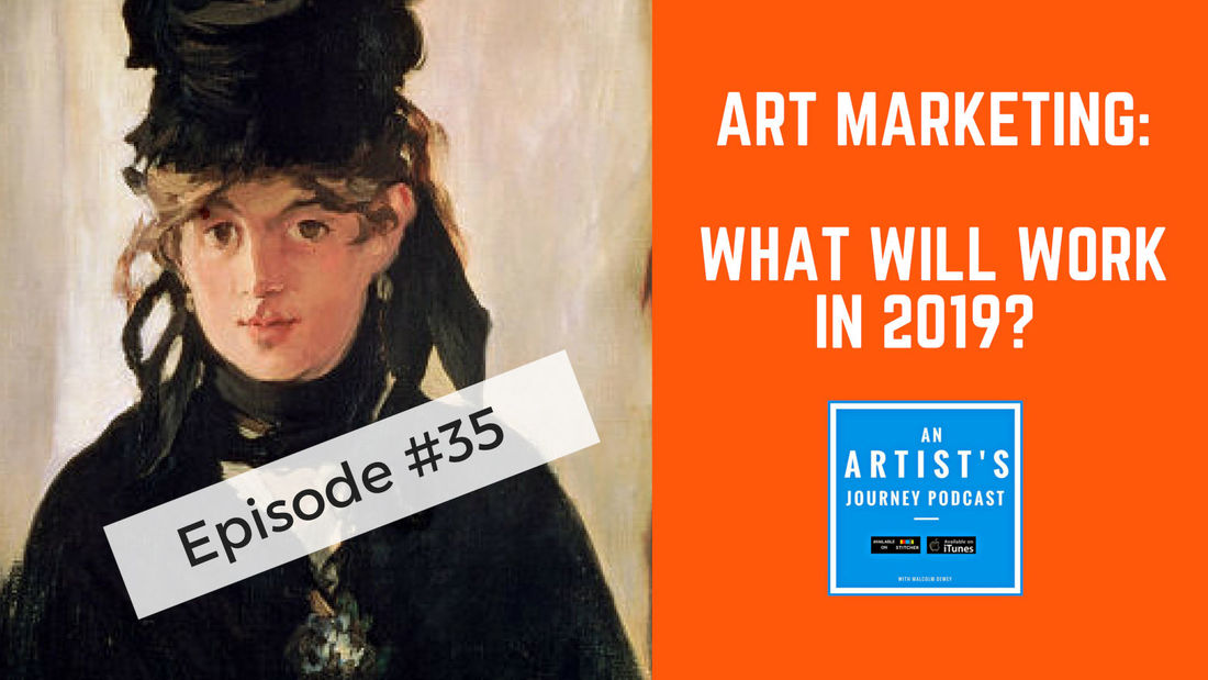 Art Marketing in 2019 by Malcolm Dewey