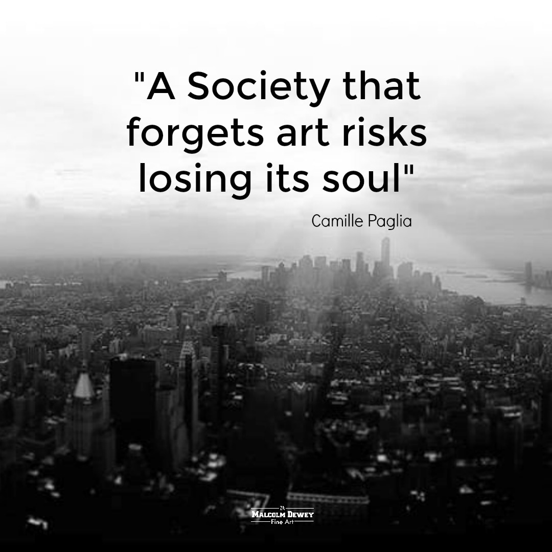 A society that forgets art risks losing its soul quote