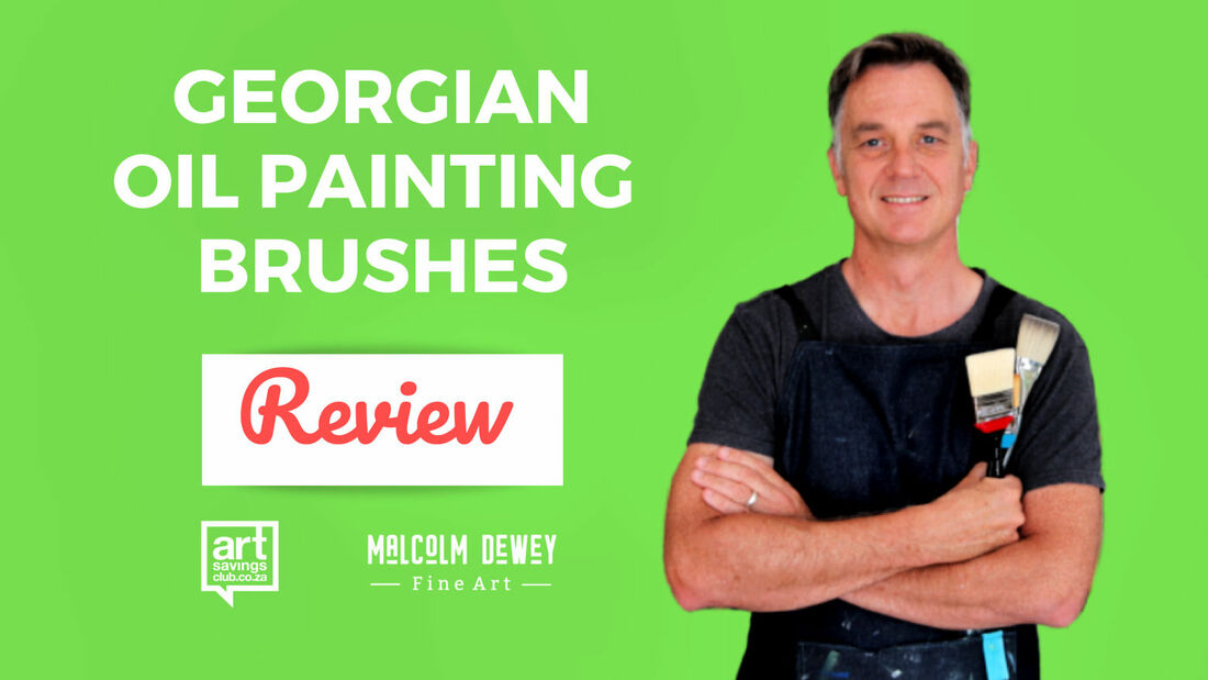 Georgian Oil Painting Brushes Review