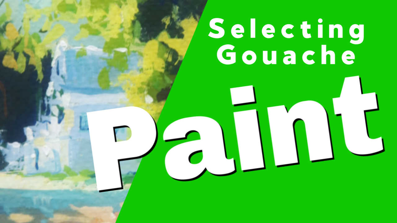 What Gouache Paint is best?