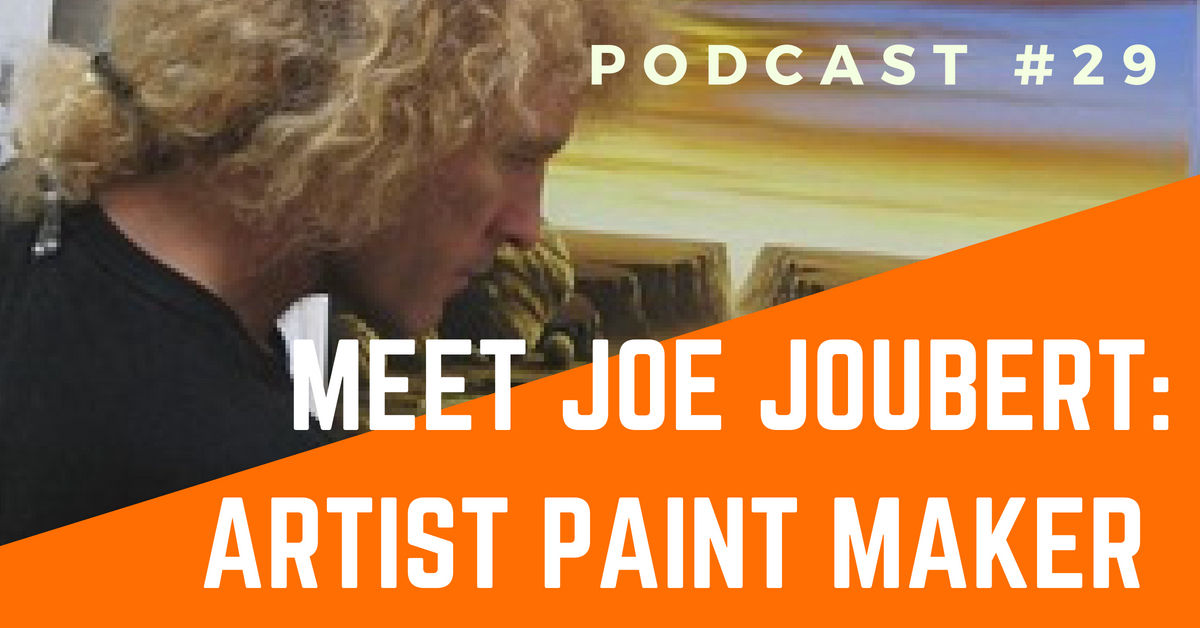 Joe Joubert Artist and Paint Maker