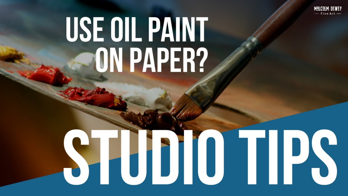 How to Prepare Paper for Oil Painting