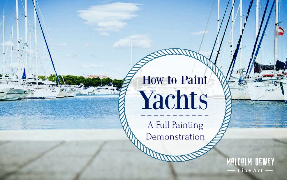 How to Paint Yachts by Malcolm Dewey