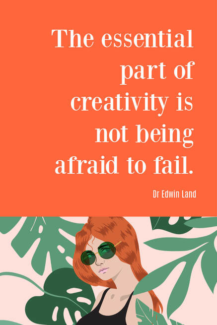 How to approach creativity without fear of failure