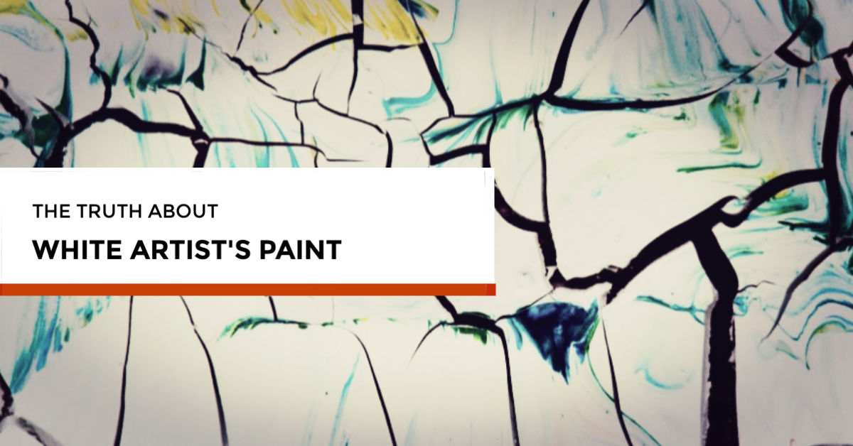 What Artist's White Paint to Use